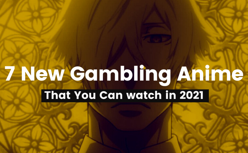 7 New Gambling Anime That You Can watch in 2021<div class='yasr-stars-title yasr-rater-stars'                           id='yasr-visitor-votes-readonly-rater-8fe71c691cc6d'                           data-rating='0'                           data-rater-starsize='16'                           data-rater-postid='2689'                            data-rater-readonly='true'                           data-readonly-attribute='true'                       ></div><span class='yasr-stars-title-average'>0 (0)</span>